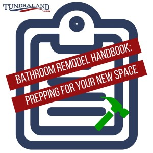Bathroom Remodel Handbook: Prepping For Your New Space